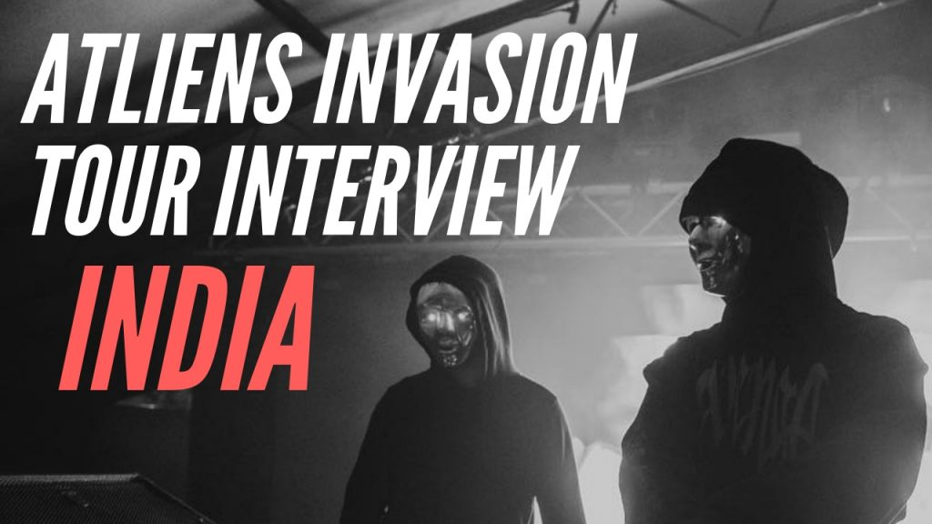 ATLIENS INDIA TOUR INTERVIEW WITH BASS STUD